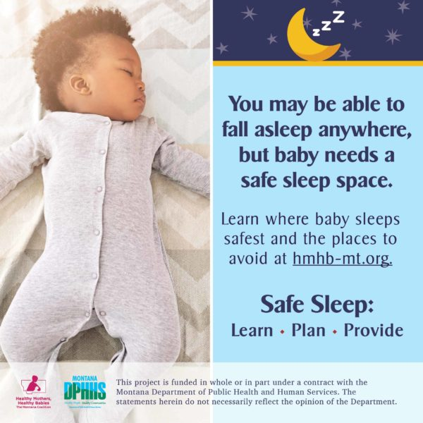 FB safe sleep ad option: You may be able to fall asleep anywhere, but baby needs a safe sleep space. Learn where baby sleeps safest and the places to avoid at hmhb-mt.org